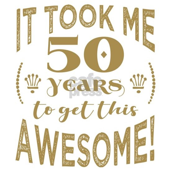 50th Birthday Awesome