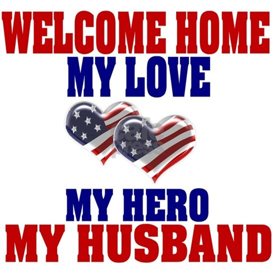 welcome home husband