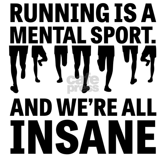 Running is a mental sport