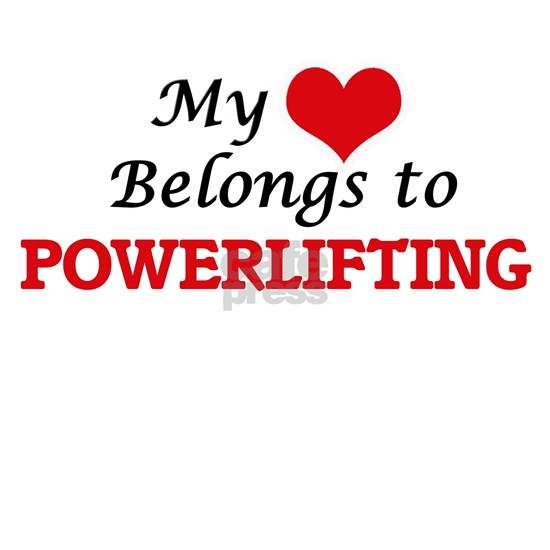 My heart belongs to Powerlifting
