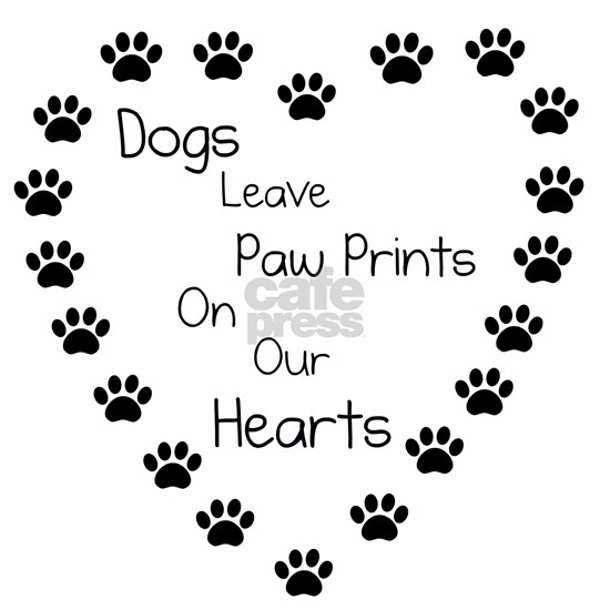 Dogs Leave Paw Prints 10 x 10