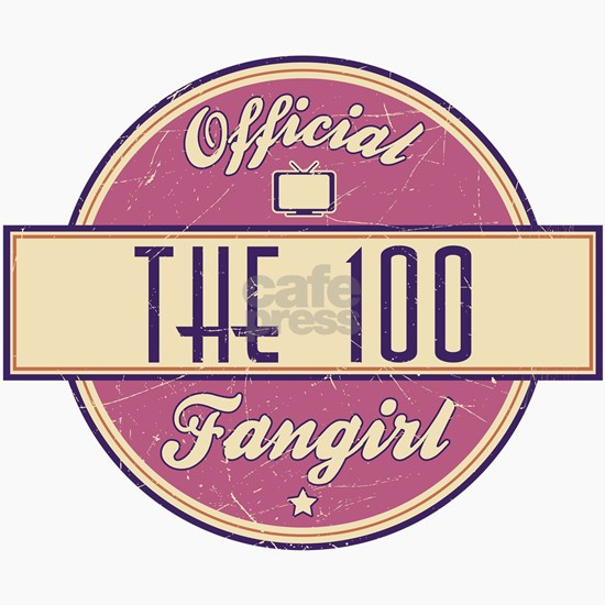 Offical The 100 Fangirl
