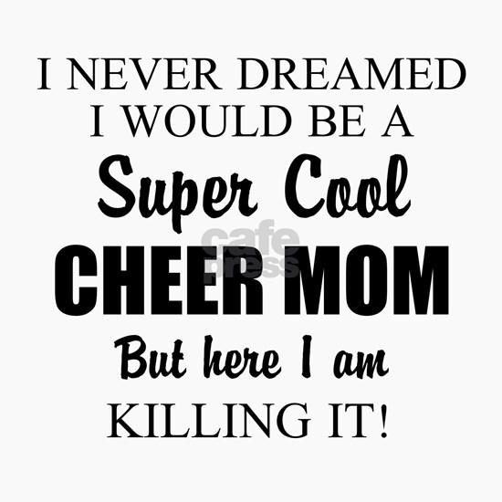 Super Cool Cheer Mom