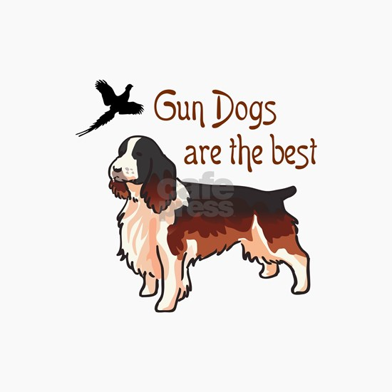 Gun Dogs Are Best