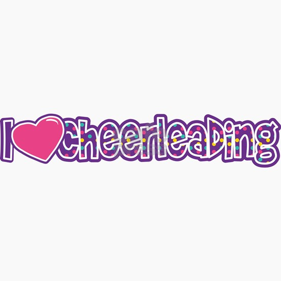 i love cheerleading