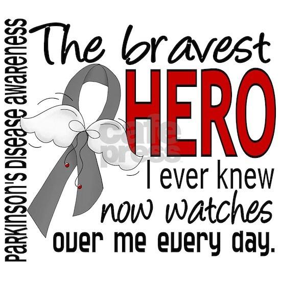 D Parkinsons Disease Bravest Hero I Ever Knew