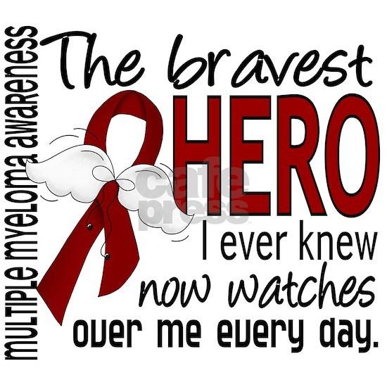 D Multiple Myeloma Bravest Hero I Ever Knew