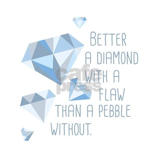 Flawed Diamonds