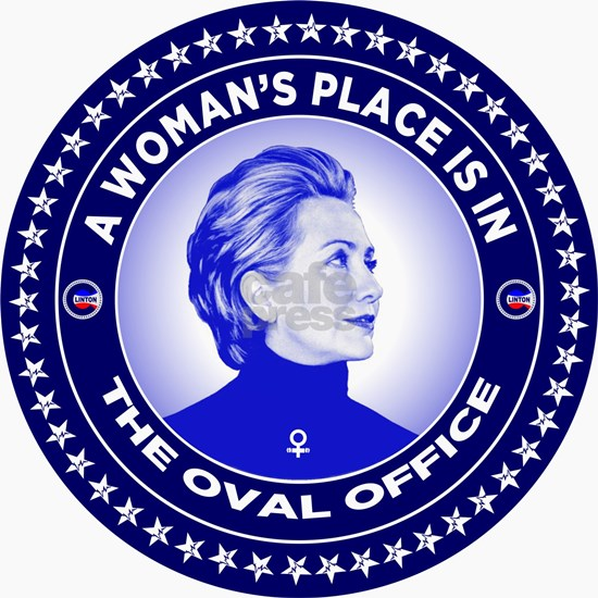 A Woman's Place is in the Oval Office