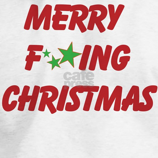Merry F ing Christmas