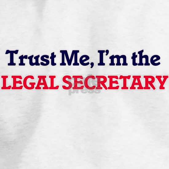 Trust me, I'm the Legal Secretary