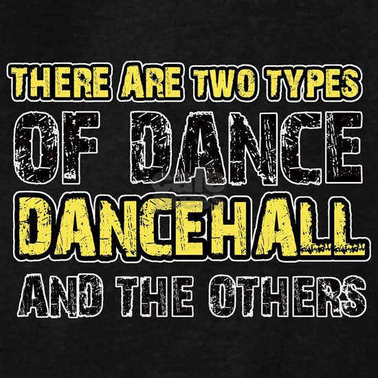 Dancehall And The Others