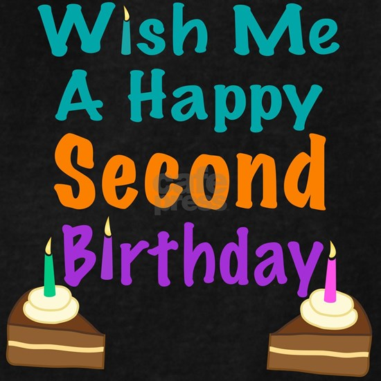 Wish me a Second Birthday