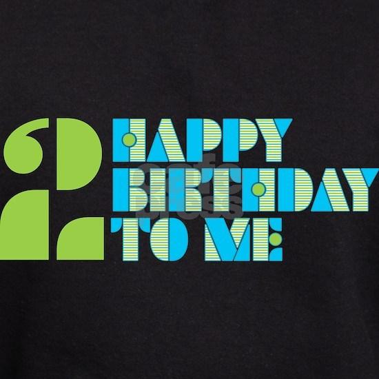 2 Happy Birthday To Me