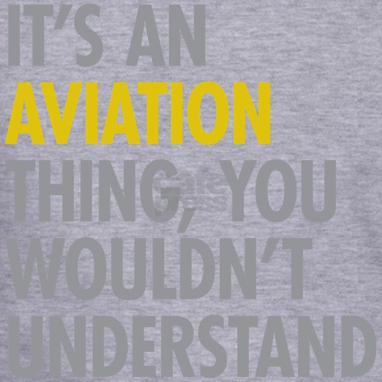 Its An Aviation Thing