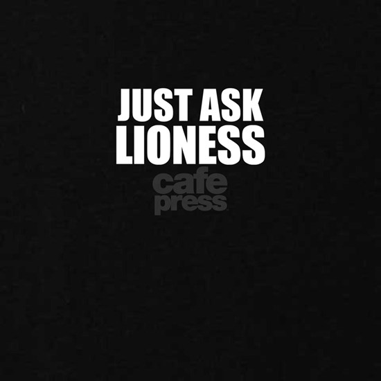 Just ask LIONESS
