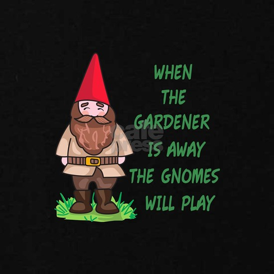 THE GNOMES WILL PLAY