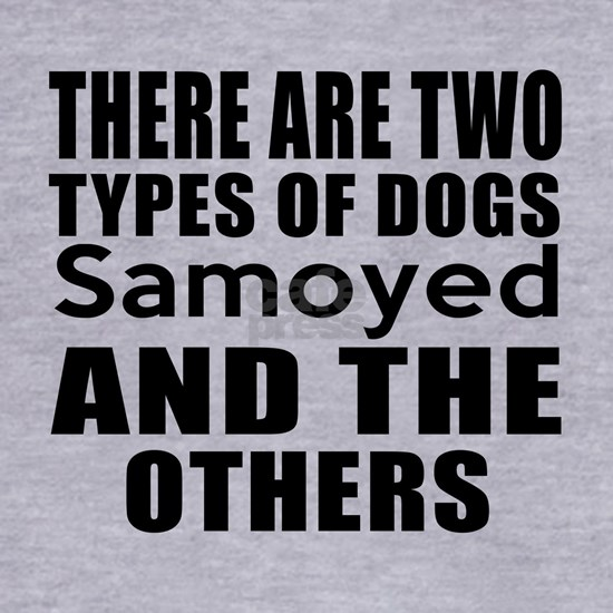 There Are Two Types Of Samoyed Dogs Designs
