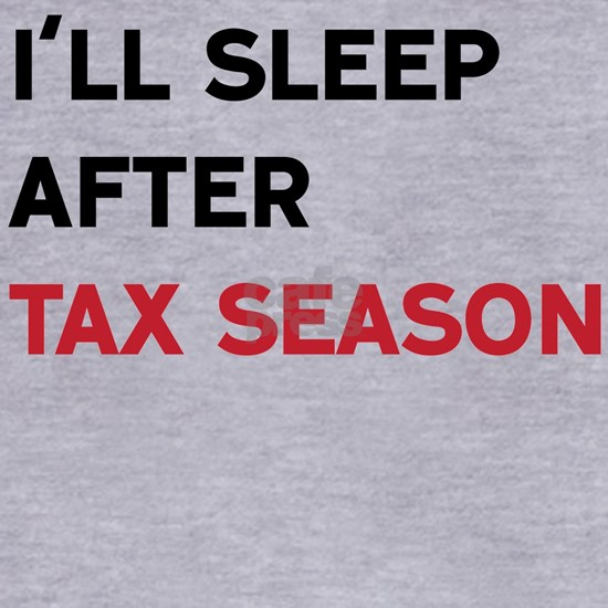 I'll Sleep After Tax Season