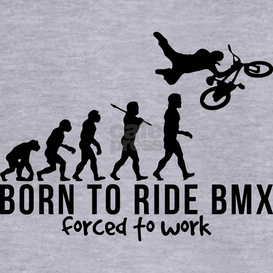BMX EVOLUTION BORN TO RIDE BMX FORCED TO WORK