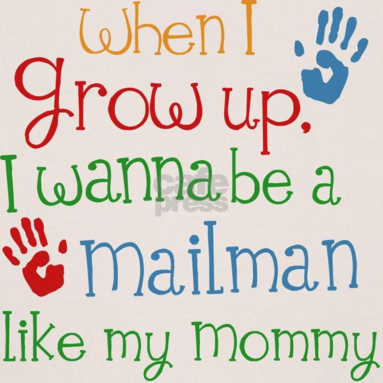 Mailman Like Mommy