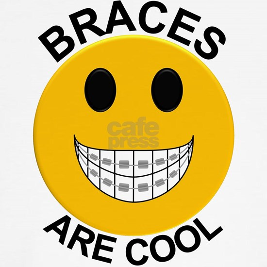 Braces Are Cool