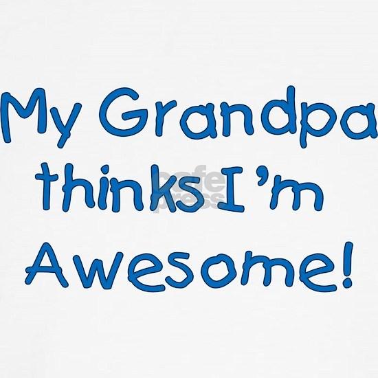 My Grandpa Thinks I'm Awesome! Teddy Bear