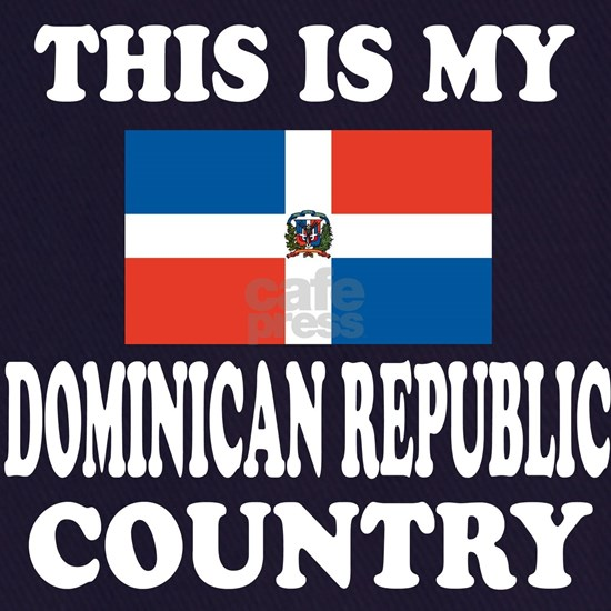This Is My Dominican Republic Country