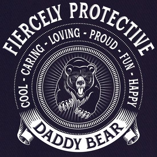 Fiercely Protective Daddy Bear