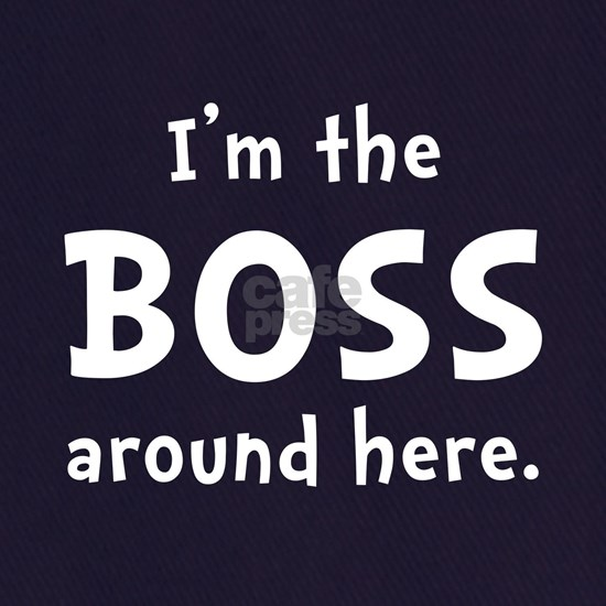 Im The Boss