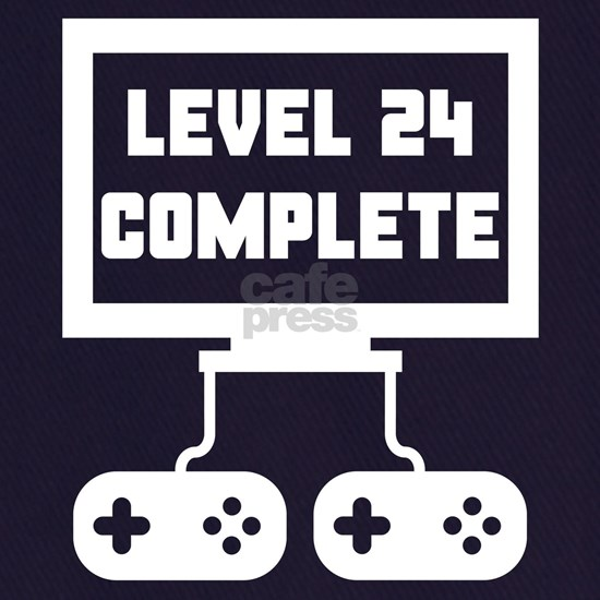 Level 24 Complete 24th Birthday