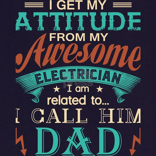 I Get My Attitude T Shirt, Awesome Electrician T S