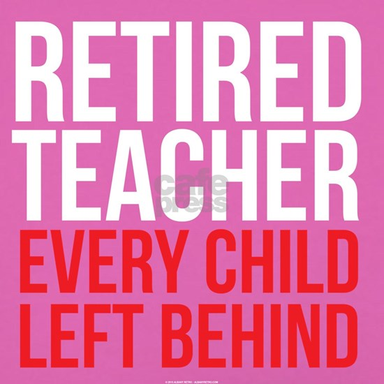 Retired Teacher Humor