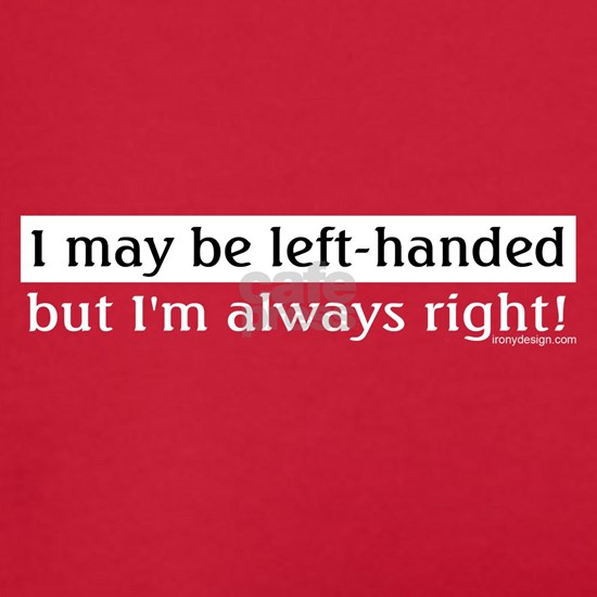 Left Handed Saying
