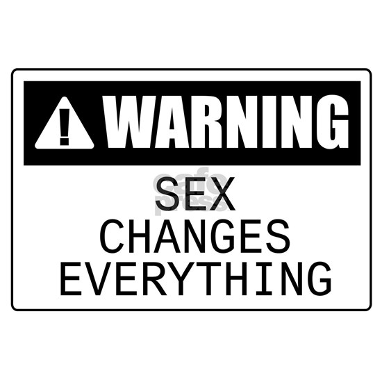 Sex changes everything