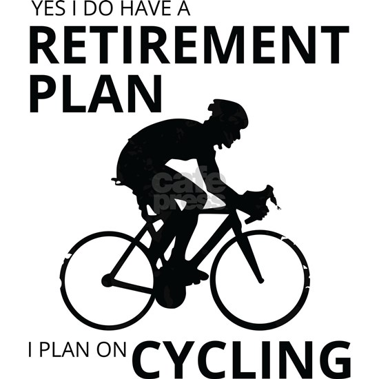 Cyclist Retirement Plan