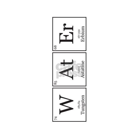 WAtEr [Chemical Elements]