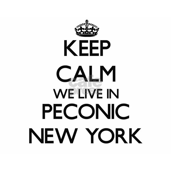 Keep calm we live in Peconic New York