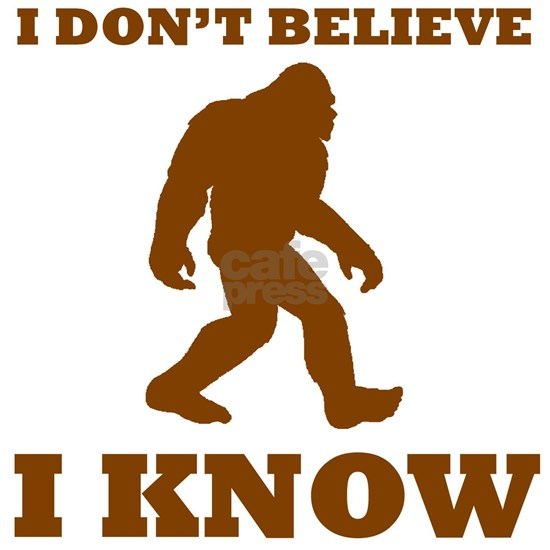 Bigfoot I Know