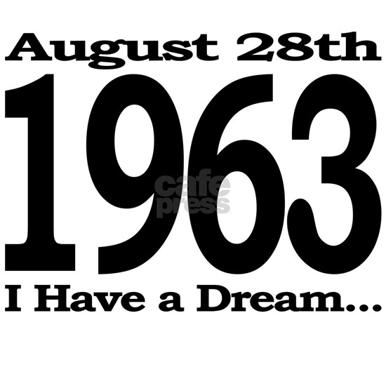 I Have a Dream Speech August 28th 1963