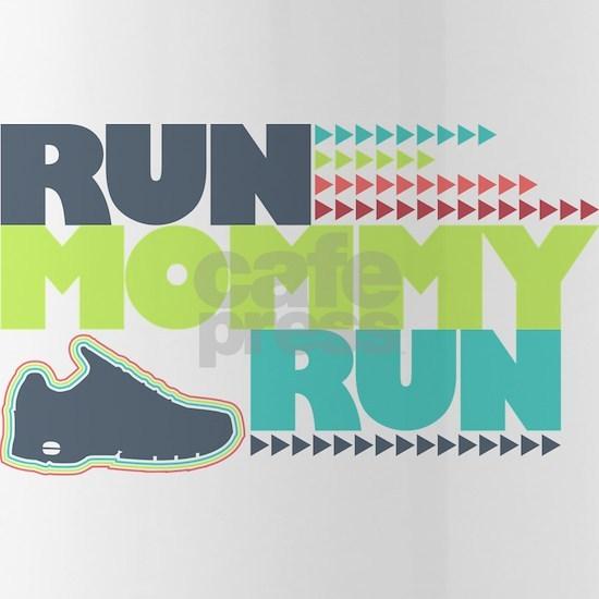 Run Mommy Run - Shoe