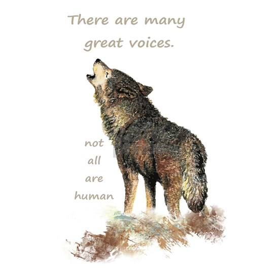 Many Great Voices Inspirational Wolf Quote