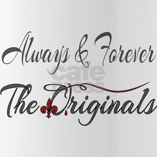 Always & Forever The Originals
