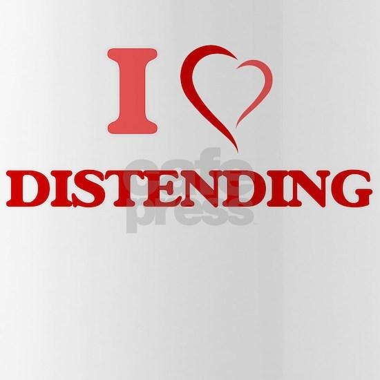 I love Distending
