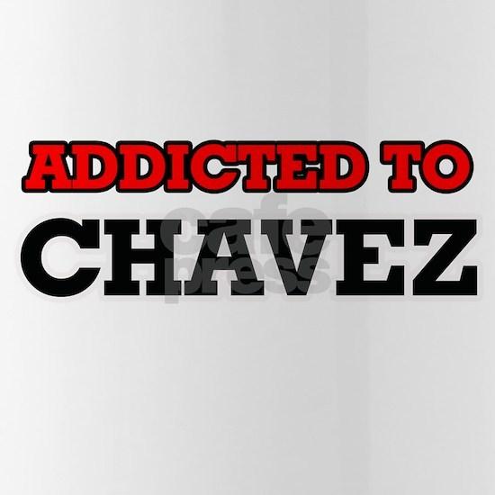Addicted to Chavez