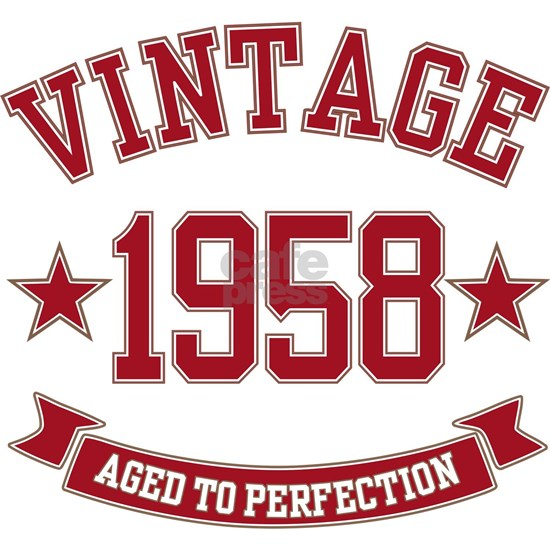 1958 Vintage Aged to Perfection