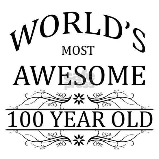 MOST AWESOME BIRTHDAY 100