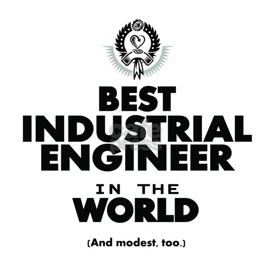 The Best in the World – Industrial Engineer