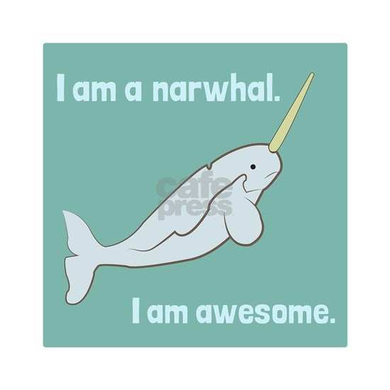 I Am A Narwhal