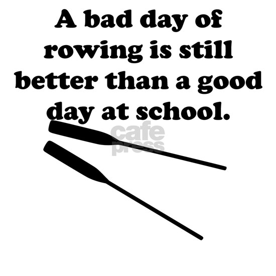 A Bad Day Of Rowing